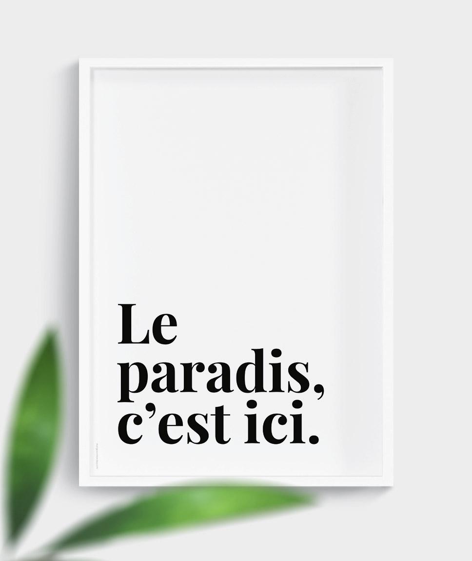 Le paradis, c'est ici - poster by Mangos on Monday